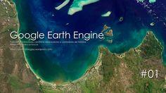 Introdução | Google Earth Engine | GEE 01