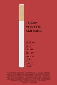 Thank You for Smoking (2005) ~ Minimal Movie Poster by Deni Simic