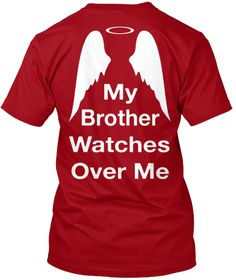 My Brother Watches Over Me Deep Red T-Shirt Back