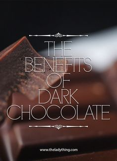 The Benefits of Dark Chocolate. This list was both amazing and surprising. 1. It can relieve the tedious cough...? Heck yeah.   Also on the list, mood stabolizer, weight control, and more.   I need to run to the store for some dark chocolate.  #Health #NaturalRemedies #Holistic