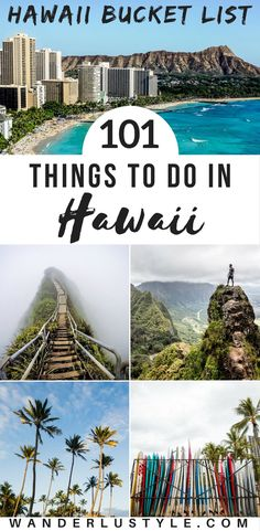 The Ultimate Hawaii Bucket List of Things To Do in Hawaii. 101 things to do in Hawaii, perfect for your paradise vacation! Hawaii Travel Tips, Oahu, Big Island, Kauai, Maui, Hawaii Travel, Hawaii Things To Do - #LetHawaiiHappen #Hawaii #HawaiiTips | Wanderlustyle.com