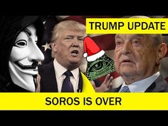 Friends Of Liberty: Anonymous Message 2017....President Trump Finally Exposes George Soros