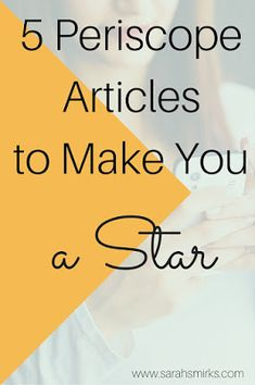 5 Articles to be a Periscope Star