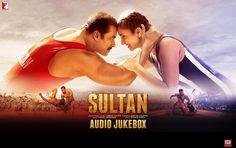 Sultan 2016 All Songs Lyrics with HD Video Download Now Salman Khan Anushka Sharma Randeep Hooda Amit Sadh.