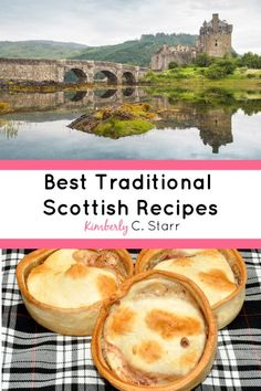 Want to try the best traditional Scottish recipes? These delicious dishes will h… Want to try the best traditional Scottish recipes? These delicious dishes will have your whole table celebrating their Scottish heritage. Scottish Desserts, Scottish Dishes, Scottish Recipes, Irish Recipes, Scottish New Year, Traditional Scottish Food, Outlander Recipes, Scotland Food, New Year's Food