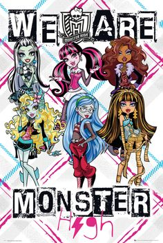 Monster High We Are Monster High - Official Poster. Official Merchandise. Size: 61cm x 91.5cm. FREE SHIPPING