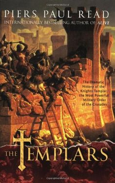 Bestseller Books Online The Templars: The Dramatic History of the Knights Templar, the Most Powerful Military Order of the Crusades Piers Paul Read $11.69  - http://www.ebooknetworking.net/books_detail-0312555385.html