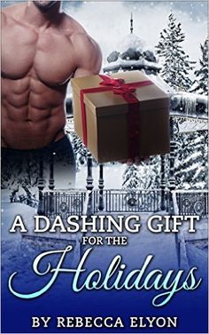 ROMANCE: HOLIDAY ROMANCE: A Dashing Gift For The Holidays (Interracial Latina Romance) (New Adult College Romance Series) - Kindle edition by Rebecca Elyon. Literature & Fiction Kindle eBooks @ Amazon.com.
