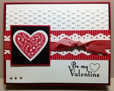 handmade Valentine card ... like the crisp lines and texture from the hearts embossing folder ... Stampin' Up!