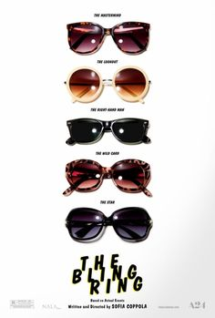 The Bling Ring written and directed by Sofia Coppola, 2013