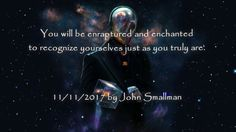 Saul You will be enraptured and enchanted to recognize yourselves just a...