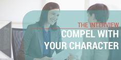 The Interview: Compel with Your Character http://info.theladders.com/career-advice/the-interview-compel-with-your-character?utm_content=bufferefc3a&utm_medium=social&utm_source=pinterest.com&utm_campaign=buffer