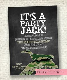 It's a Party Jack ... Duck Dynasty Inspired Invite - Duck Dynasty Party - Duck Commander - PRINTABLE Party Invitations. $14.00, via Etsy.