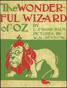 The Wonderful Wizard Of Oz, one of my absolute favorite books.