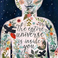 The entire universe is inside you. Seek within  #easymeditation #mindfulness #spirituality #feelgood