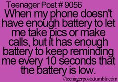Yes, please be my phone for longer instead of reminding me you can't be my phone!