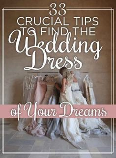 I read them all. They're actually quite useful. 33 Crucial Tips To Find The Wedding Dress Of Your Dreams