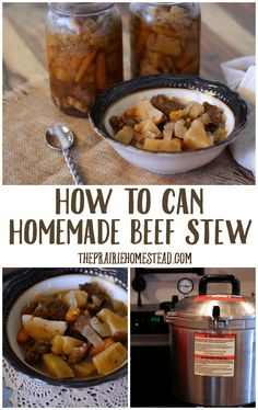 How to Can Homemade Beef Stew