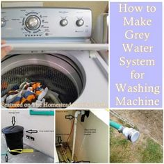 The Homestead Survival | How to Make Grey Water System for Washing Machine | Reusing Water - Drought - Graywater - Gray water - Grey water - Homesteading - http://thehomesteadsurvival.com
