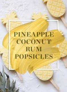 Pineapple Coconut Rum Popsicles #pineapple #coconut #rum #popsicles #recipe #homemade