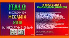DJ NIKOLAY-D & OLGA-D - Italo Electro-Disco Megamix (2016) Dj Electro, Boney M, Music Publishing, Music Artists, Memories, Musicians