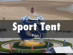 Sport Tent by Shelther Tent Manufacturing Co.,Ltd. via slideshare