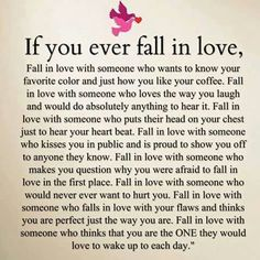 If you ever fall in love