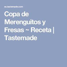 Copa de Merenguitos y Fresas ~ Receta | Tastemade