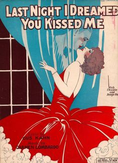 last night I dreamed you kissed me - vintage sheet music, circa 1920s