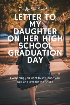 Letter to my daughter on her graduation day - Graduation pictures,high school Graduation,Graduation party ideas,Graduation balloons Outdoor Graduation Parties, Graduation Party Planning, Graduation Celebration, Graduation Party Decor, Graduation Letters, Graduation Makeup, Graduation Invitations, Graduation Ideas, Graduation Quotes For Daughter