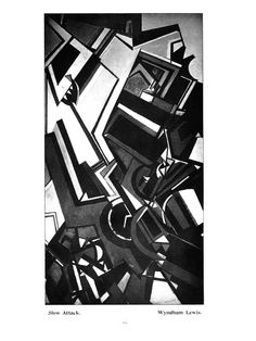 Slow Attack - Wyndham Lewis Wyndham Lewis, Walter Sickert, Cardboard City, Duncan Grant, Lebbeus Woods, Romanticism, Futurism, Painting Abstract, Facades