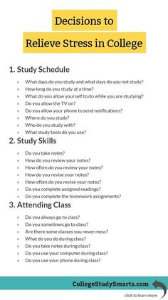 Decisions to relieve stress in college study techniques, study skills, school study tips, College Life Hacks, College Success, Life Hacks For School, Education College, School Tips, Online College, Education Degree, College Counseling, Teachers College
