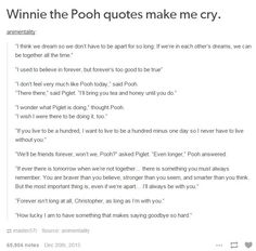 Winnie the Pooh quotes Cute Quotes, Sad Quotes, Book Quotes, Quotes To Live By, Dreamworks, Disney Pixar, Winnie The Pooh Quotes, Make You Cry, Tumblr Posts