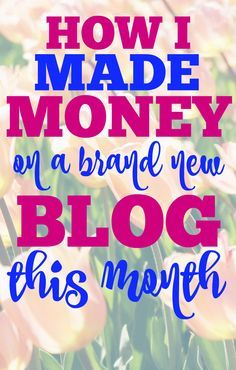 I started a new blog in April and I'm already making money!