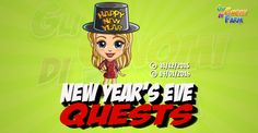 New Years Eve Quests  Inizio previsto per il 31/12/2015 alle ore 13:30 circa Scadenza il 14/01/2016 alle ore 19:00 circa  Hey Agricoltore! Ela vigilia di Capodanno! E quel momento dellanno in cui gridiamo Buon Nuovo Anno! Voglio fareuna piccola festa per celebrare e accogliere il nuovo anno che sta iniziando. Mi aiuterai?    Mancano 16 giorni 8 ore 12 minuti 18 secondi alla scadenza della quest!    Quest #1  Fatti mandare dai tuoi vicini 7 Deco Lights; con gli sconti SmartQuest dovrebbero…