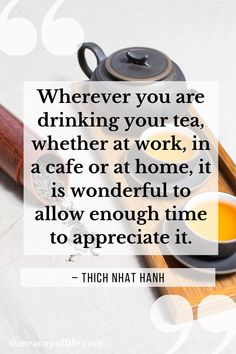 38 Tea Quotes That Will Inspire Every Tea Drinker | The Cup of Life