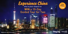Enter to win a 10-day trip for two to China - including airfare, hotel, and most meals! Courtesy of WagJag and SuperChina Holidays.