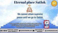 All humans have their own houses in Satlok and all have Pushpak planes. The gardens in Satlok are always green. Satlok is the eternal place. must watch sadhana tv every evening pm Believe In God Quotes, Quotes About God, Bible Studies For Beginners, Freedom Quotes, Allah God, Spiritual Teachers, Wednesday Wisdom, God Prayer, Friday Feeling