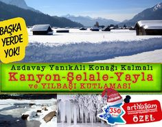 Kastamonu Azdavay Yaylaları, Kanyonlu, Şelaleli Yılbaşı Turu -Artıyaşam Özel- 31 Aralık 2013 - 01 Ocak 2014 - ankara çıkışlı konya turu, ank...