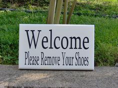 Welcome Please Remove Your Shoes Wood Vinyl Sign by heartfeltgiver