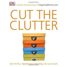 Amazon.com: Cut the Clutter (9781405351904): Cynthia Townley Ewer: Books