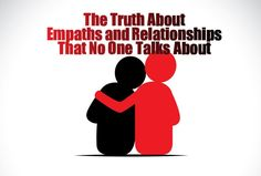 The Truth About Empaths and Relationships That No One Talks About - #lifeadvancer