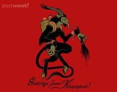 http://shirt.woot.com/offers/greetings-from-krampus-14?ref=sh_cnt_wp_0_2