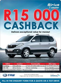 Receive R15 000 cash back when you purchase a New FAW Sirius S80.