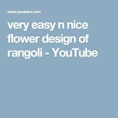 very easy n nice flower design of rangoli - YouTube