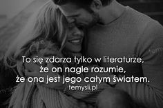TeMysli.pl - Inspirujące myśli, cytaty, demotywatory, teksty, ekartki, sentencje Love Quotes, Inspirational Quotes, Motto, Life Is Good, Words, Literatura, Quotes, Love, Qoutes Of Love