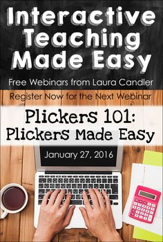 Interactive Teaching Made Easy is a free webinar series from Laura Candler. Visit this page to register now for the  next webinar or to watch the recordings of previous webinars.