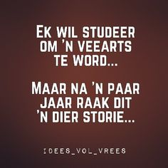 Ha ha ha Afrikaans Quotes, Have A Laugh, Laughter, Haha, Funny Quotes, Jokes, Study, Sayings, Instagram Posts