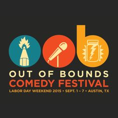 Out of Bounds Comedy Labor Day Weekend 2015 in Austin, Texas