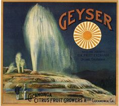 Cucamonga CA, Geyser Brand fruit crate label